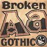 BROKEN GOTHIC by The FONTRY